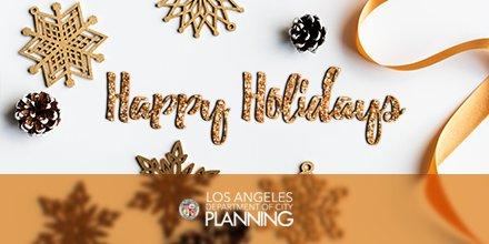 Season's greetings from all of us at the Los Angeles Department of City Planning! Wishing you every happiness this holiday season. #Planning4LA #LosAngeles #HappyHolidays #Holidays2017 <br>http://pic.twitter.com/yv11wJpFiM