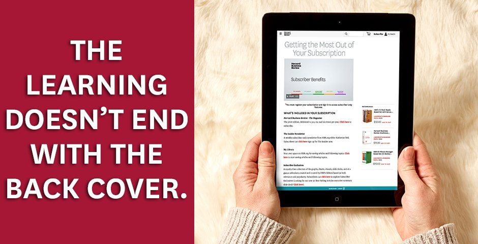 Learn about all of the digital resources that HBR subscribers have access to. https://t.co/CT6Oc2DgWw https://t.co/GMRgVUaGdD