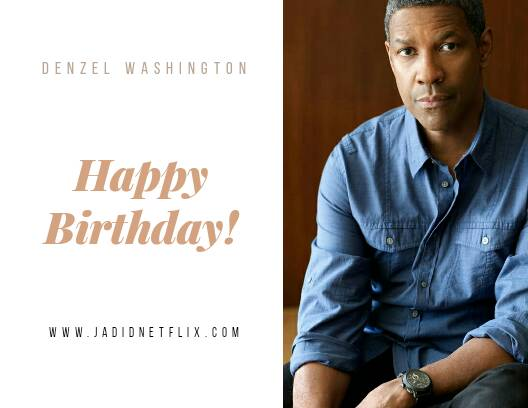 Happy Birthday Denzel Washington!
