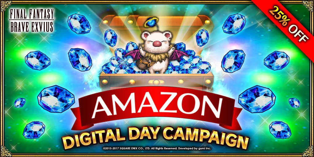 FFBE x Amazon Digital Day Campaign | Final Fantasy Brave Exvius Forum