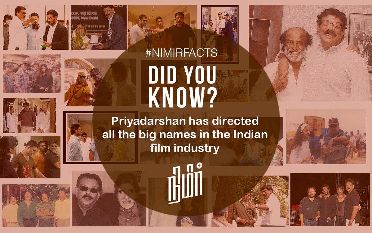#NimirFacts : Did you Know ? Director #Priyadarshan has directed almost all the big names in Indian Film Industry.  @priyadarshandir @Udhaystalin @paro_nair @thondankani  @DarbukaSiva @AJANEESHB https://t.co/zVFvSxwjIA