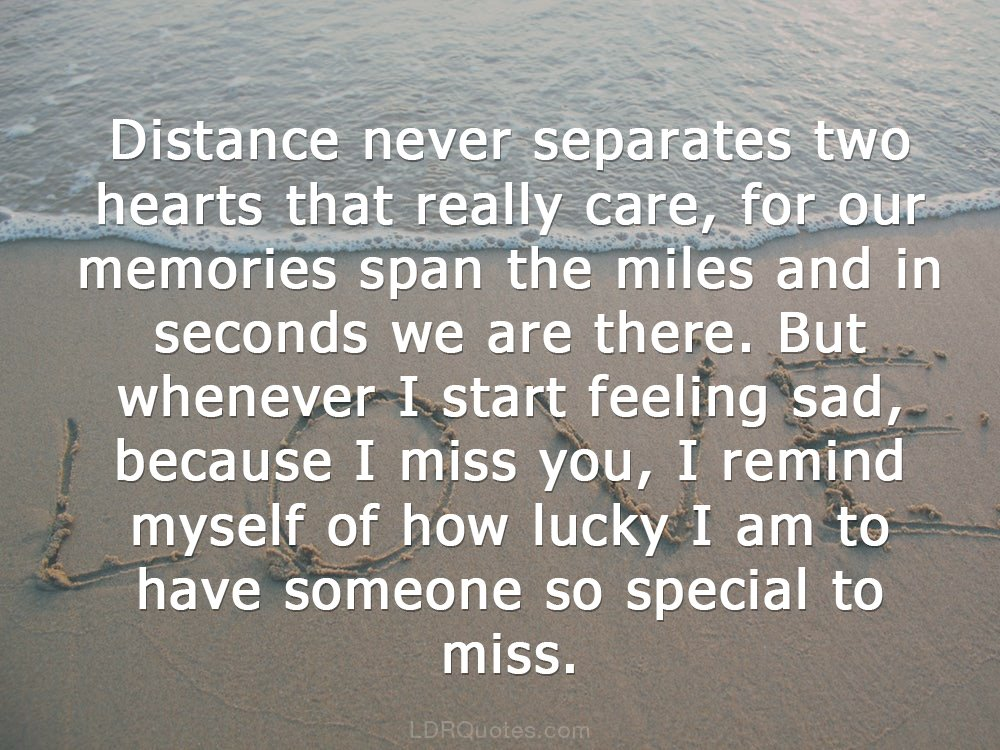 Ldr Quotes On Twitter Distance Never Separates Two Hearts That