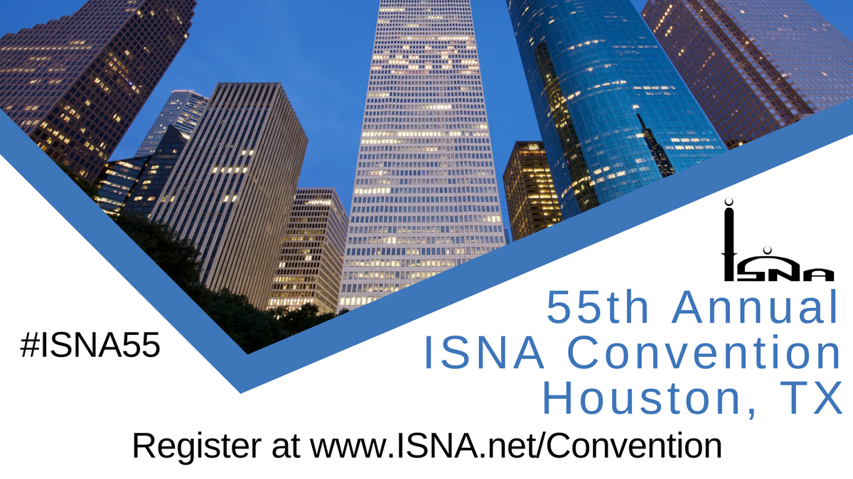 55TH ANNUAL ISNA CONVENTION