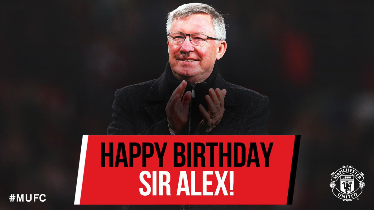 Join us in wishing #MUFC legend Sir Alex Ferguson a very happy birthday! 🎂