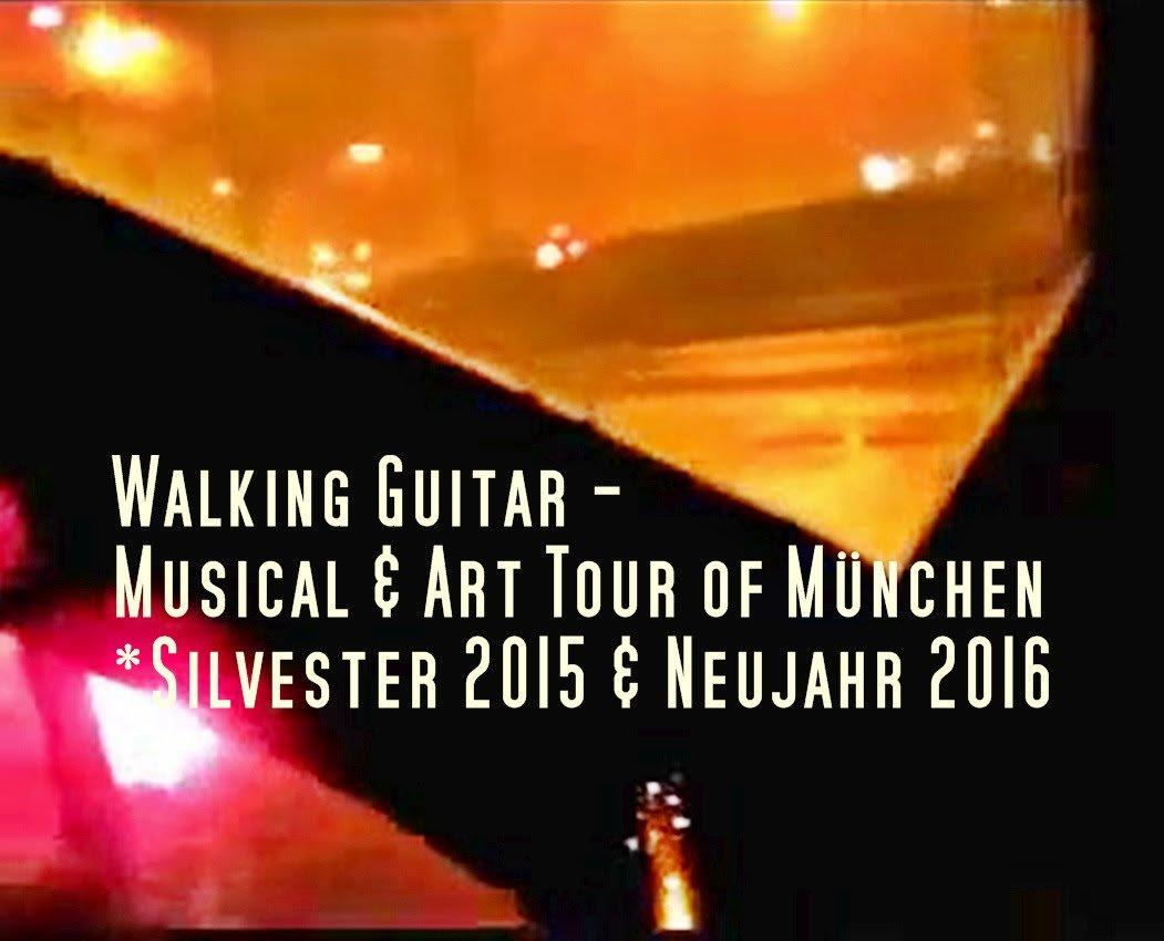 Walking Guitar - Musical & Art Tour of München *Silvester 2015 & Neujahr 2016 https://youtu.be/gxUlO9BNslE #onthisday #documentary #dec31 #Silvester2015 #jan01 #NewYear2016 #outdoors #ontheroad #tour #live #music #love #amore #artist #guitarplayer #unplugged #walknrocknoll #musicvideopic.twitter.com/MDEah1H5Rn  by 🚶♂️WalkingGuitar 🎸 🎵 ..walkin´ & rockin´ 🎶