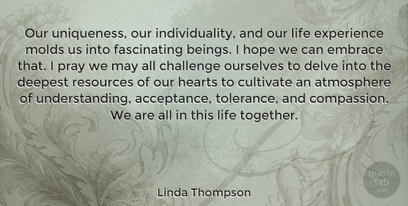 Quotetab Quotes On Twitter Linda Thompson Our Uniqueness Our