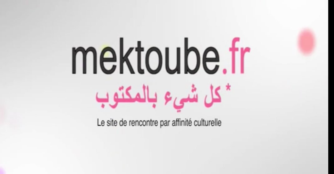 Site de rencontre maktoub