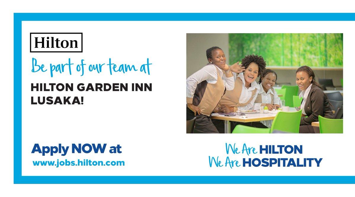 Hilton Garden Inn Lusaka On Twitter Work At The Hilton Garden