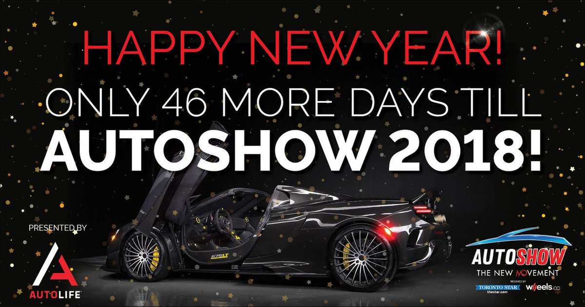 Canadian AutoShow On Twitter Happy New Year Now There Are Only - Discount auto show tickets