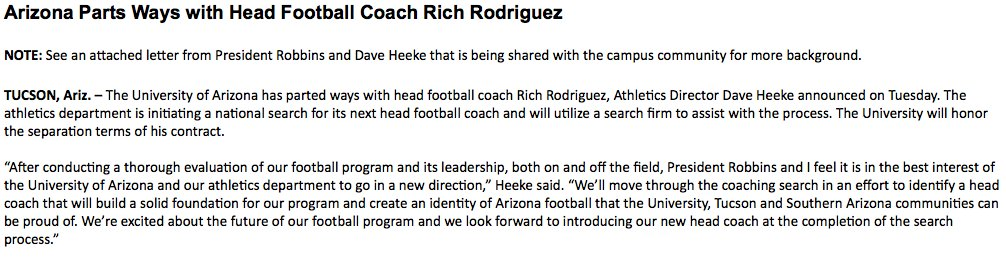 The Wildcats have fired head football coach Rich Rodriguez.