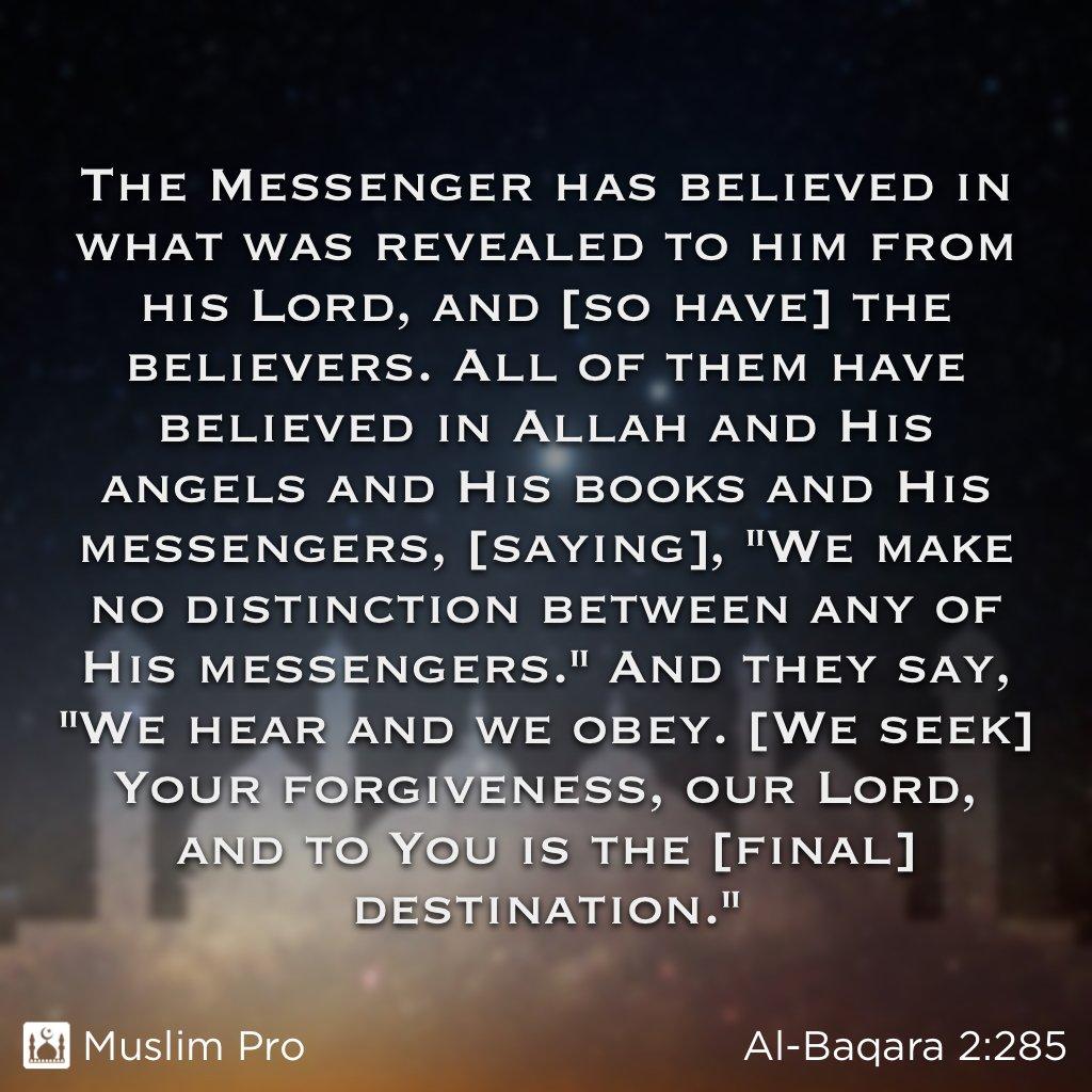 "Muslim Pro on Twitter: ""📖 Quote from the Holy Quran, Al-Baqara (2:285),  https://t.co/TCg6vXR1eL #MuslimPro #Quran #Inspiration… """