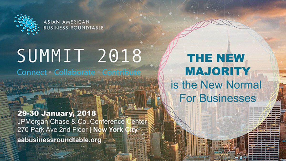 The third annual #AsianAmerican #Business Roundtable Summit is being held  at JPMorgan & Co. Chase Conference Center in NYC, from January 29-30, 2018.