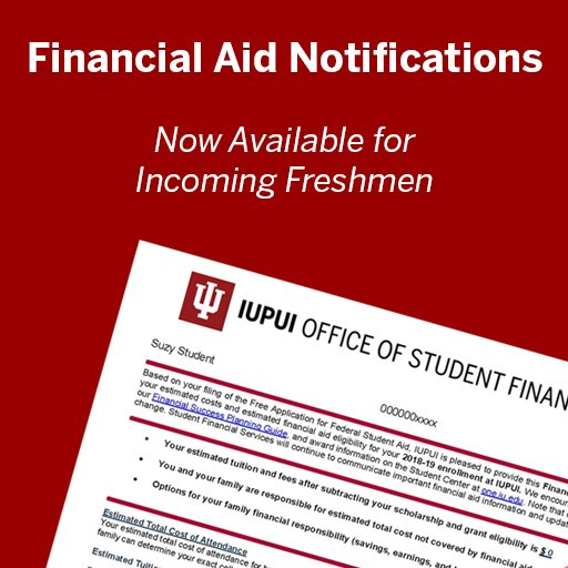 Iupui Financial Aid >> Iupui Financial Aid On Twitter Incoming Freshman With
