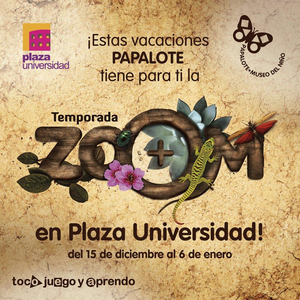 Estas vacaciones ven a Plaza Universidad...