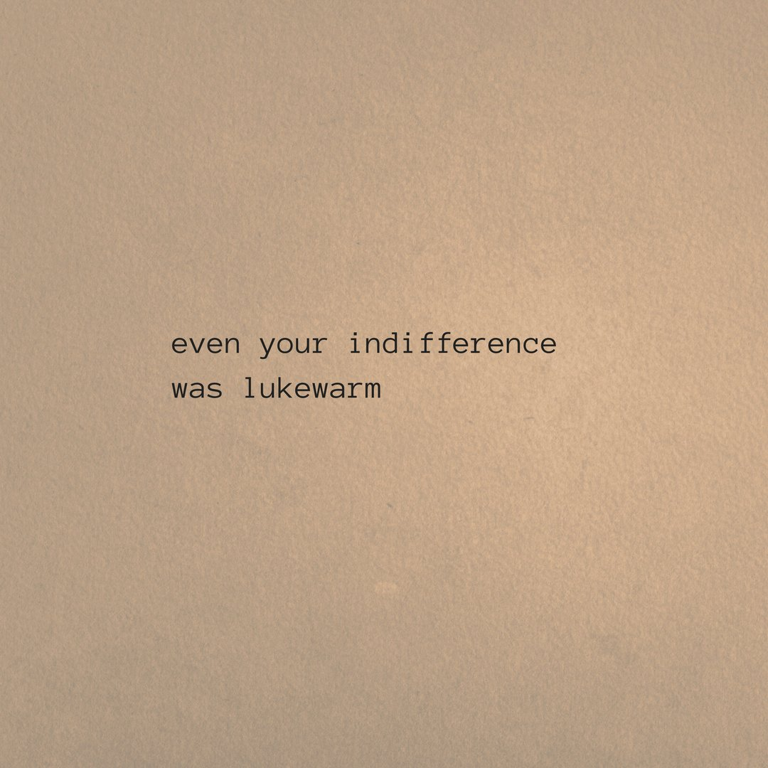 Poetry indifference poem writing quotes indifferent pic twitter com gi7u2sh2dl