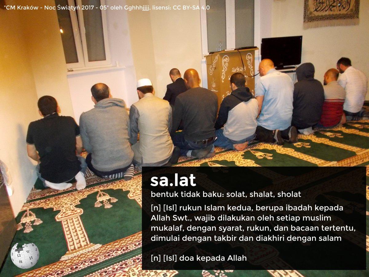Wikipedia Bahasa Indonesia On Twitter Menurut Kbbi Kata Yang Baku Adalah Salat Https T Co Fcajujuww9 Https T Co Zdkhvbvxpu