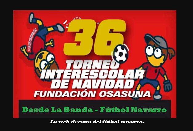Desde La Banda - Fútbol Navarro (DLB-FN) | XXXVI Torneo Interescolar de Osasuna.