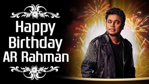 Happy birthday to A R Rahman sir