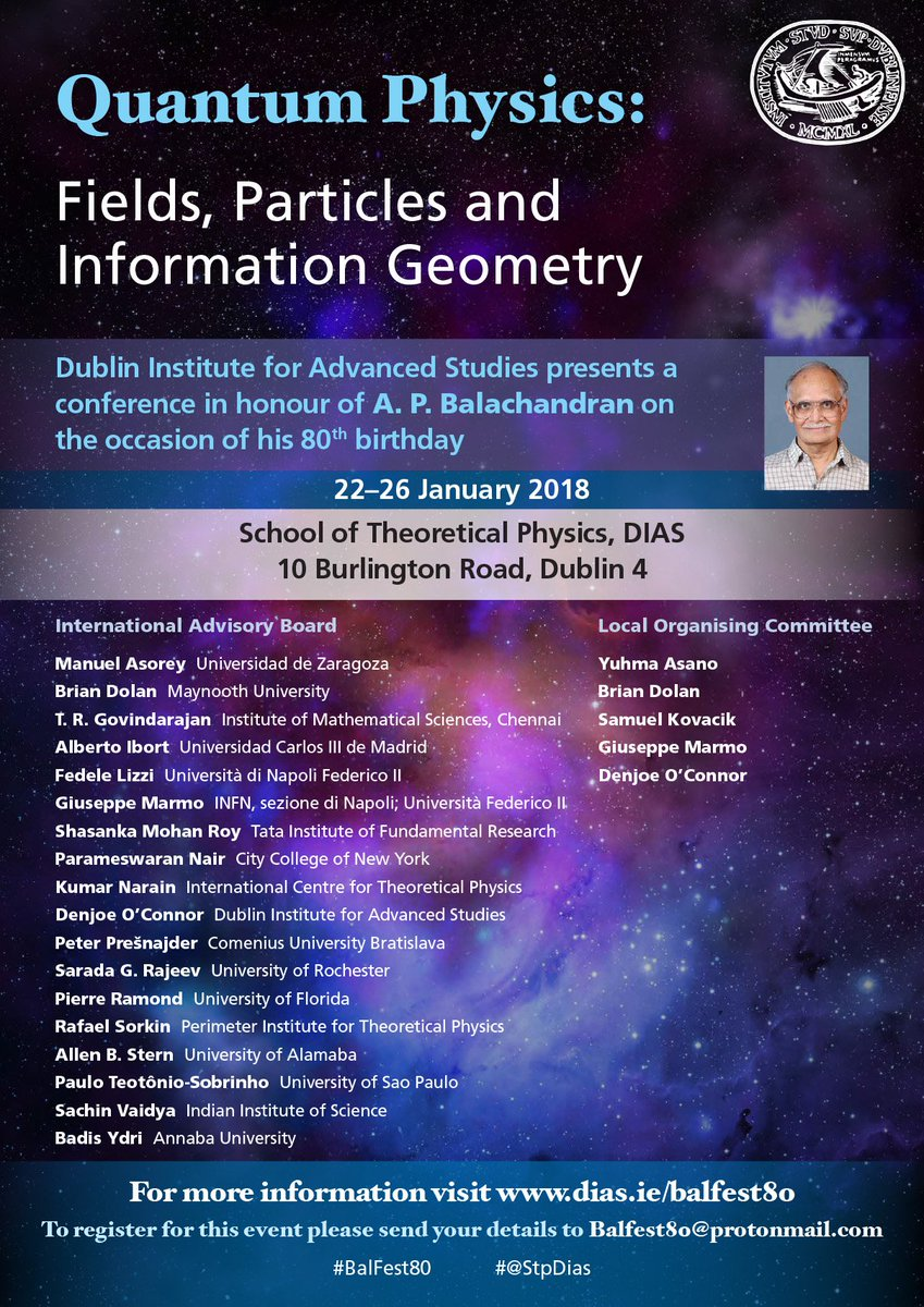 test Twitter Media - Quantum Physics: Fields, Particles, & Information Geometry    22-26 January 2018  This conference is organized by the Dublin Institute for Advanced Studies in honour of A. P.  Balachandran on the occasion of his 80th  birthday.   https://t.co/HyIDd7KQv1  #BalFest80 #StpDias https://t.co/pbJLL0rNwf