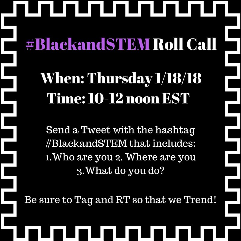 Share the Roll Call announcement with your networks.  Even if you aren&#39;t #BlackandSTEM, you can tag and RT to someone you know. :-) <br>http://pic.twitter.com/HUP8FRTeJl