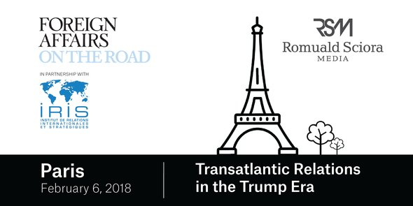 Foreign Affairs is on the road and hosting Transatlantic Relations in the Trump Era in Paris with @InstitutIRIS on February 6. Visit https://t.co/KRNTD63cHZ to learn more about the event. #FAtour