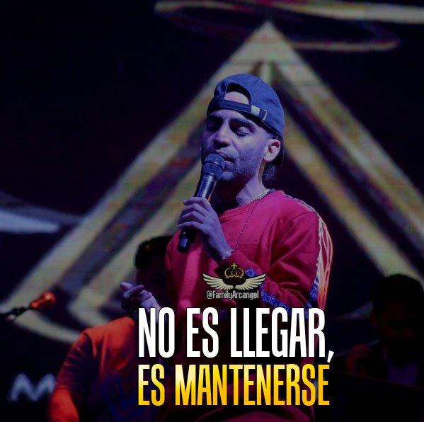 Frases Arcángelλ On Twitter No Es Llegar Es