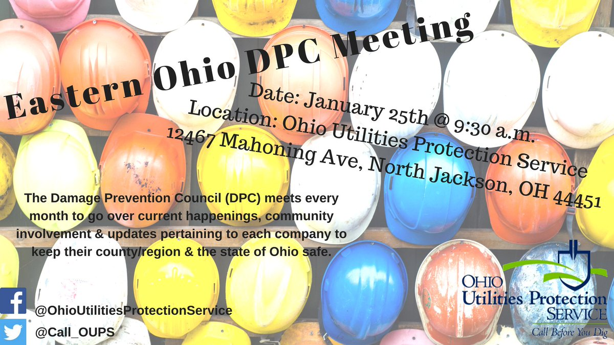 Please join us in this meeting! #Call811 #OUPS #damageprevention