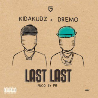 'New Music!! 'Last Last' by Kida Kudz: @...