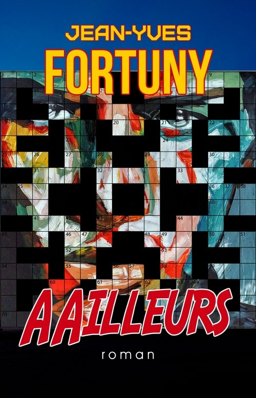 AAilleurs, par Jean-Yves Fortuny https:/...