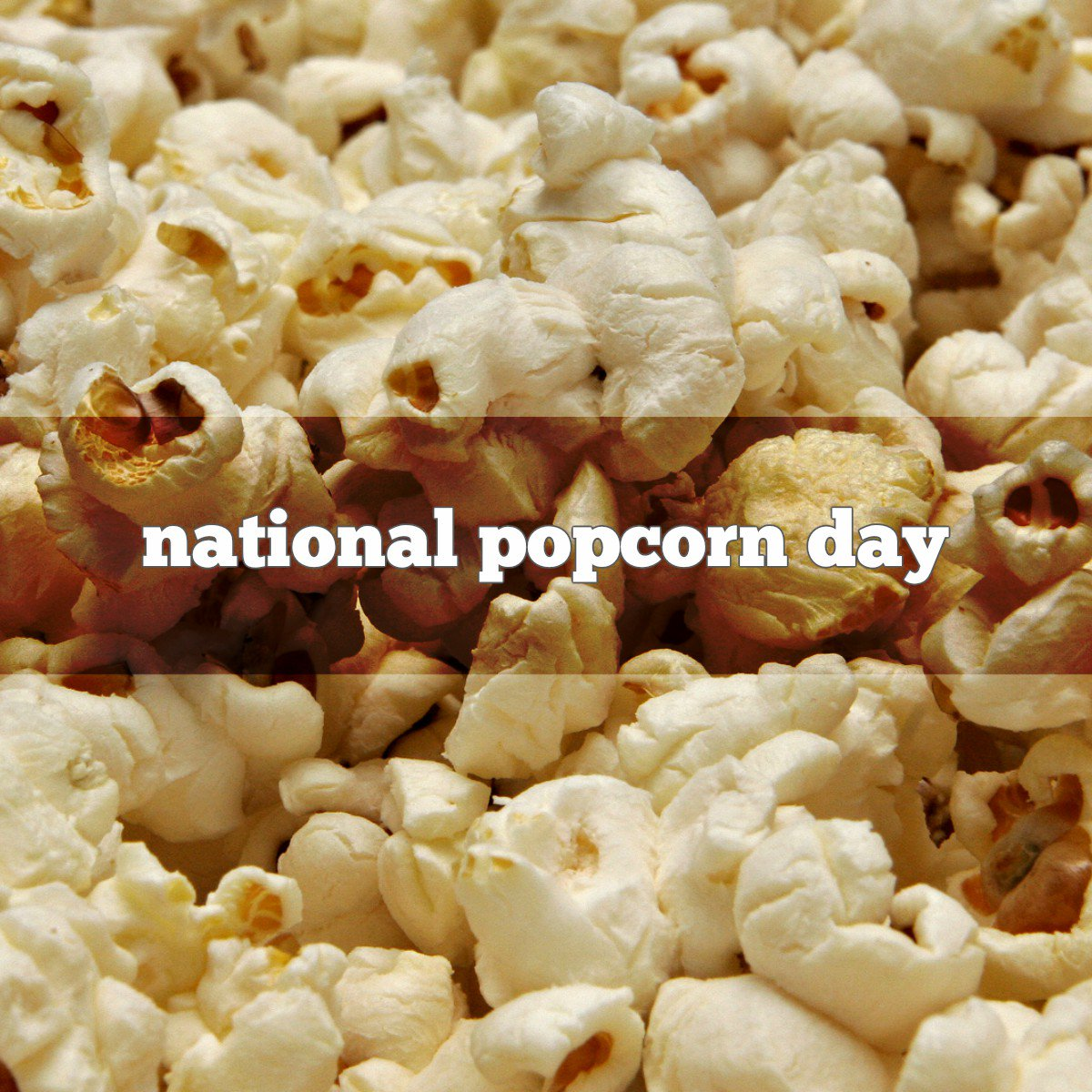 Yes!  January 19th is 🍿National Popcorn...