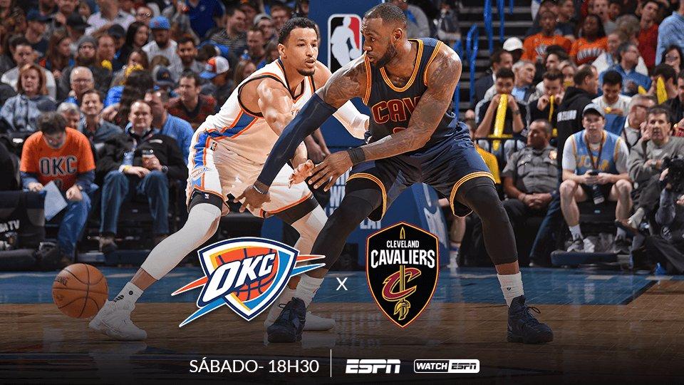 JOGÃO NA NBA 🏀🏀🏀  HOJE, às 18h30 (Horário de Brasília), tem Oklahoma City Thunder x Cleveland Cavaliers, AO VIVO na ESPN e no WatchESPN  #NBAnaESPN