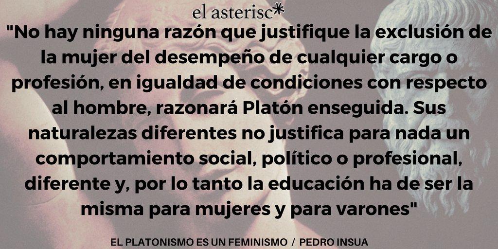 El platonismo es un feminismo. @PedroIns...