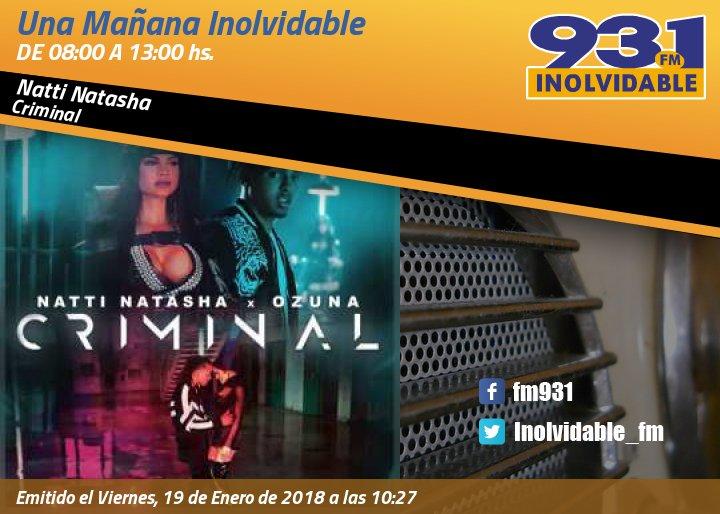 📻 Tus canciones favoritas están en @Inolvidable_FM. #Ahora @NattiNatasha, @Ozuna_Pr #Criminal https://t.co/4ZDQ5phhD7