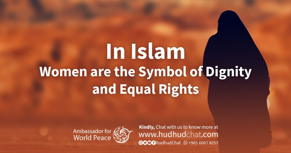 Hudhud Chat On Twitter In Islam Women Are The Symbol Of Dignity