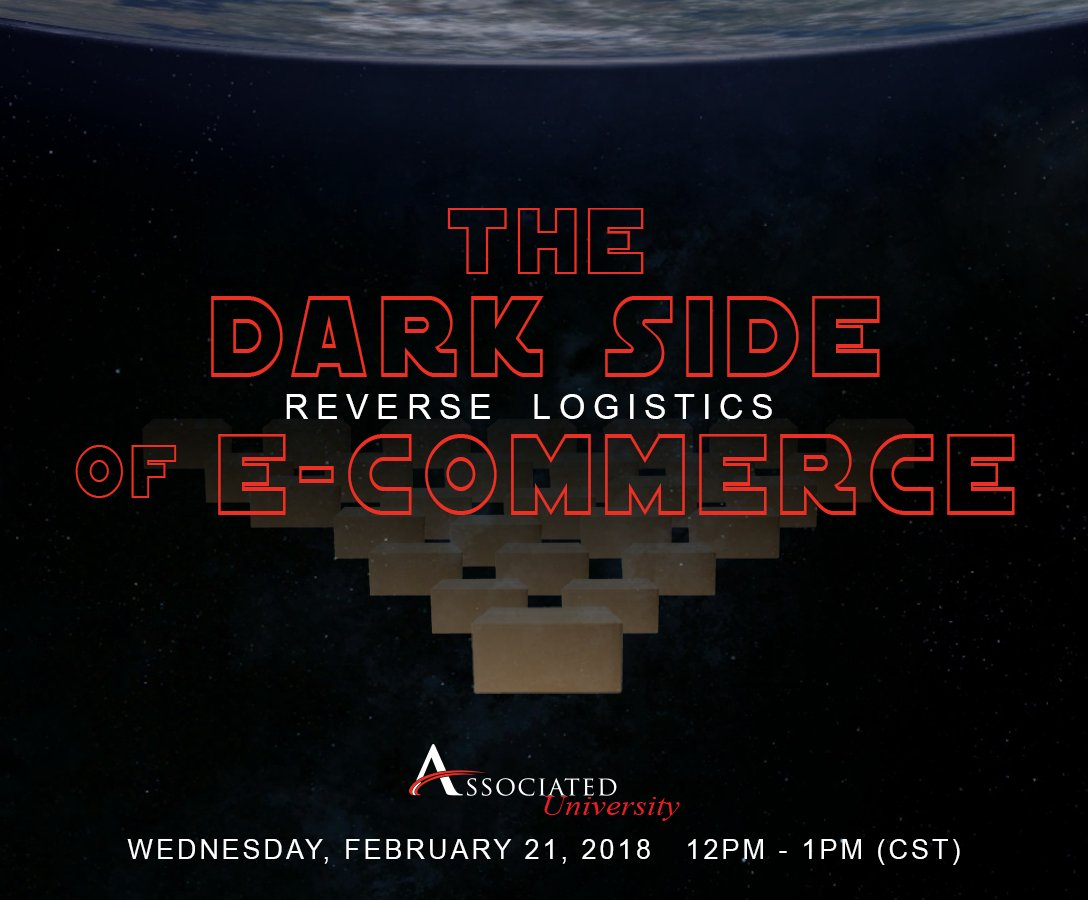 The Force of E-Commerce has awakened.  Announcing our 1st Associated University event of 2018:  The Dark Side of E-Commerce: Reverse Logistics.  Learn more about this webinar &amp; register today:  http:// ow.ly/yr6d30hRFsc  &nbsp;   #associateduniversity #webinar #ecommerce #logistics <br>http://pic.twitter.com/Z8Bnq79xfw
