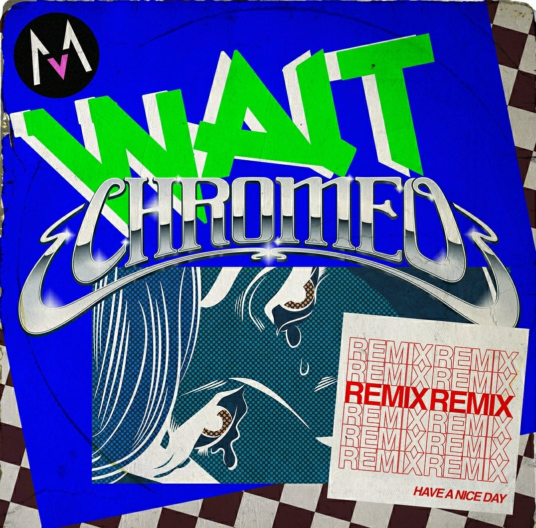 We pinged @chromeo to put their funk touch on our new single #wait. Check it out here https://t.co/mV3FWIFbdx https://t.co/N0onhiVqqX