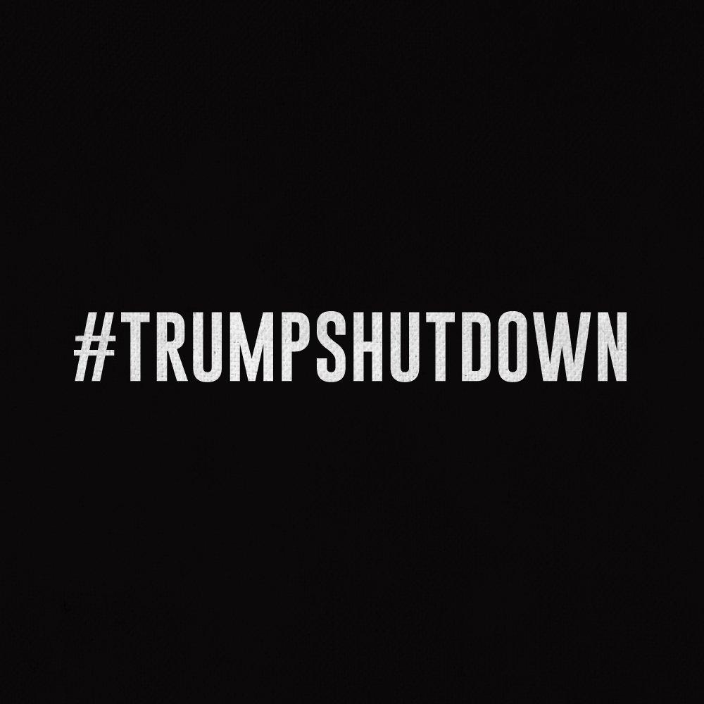 Make no mistake. #TrumpShutdown