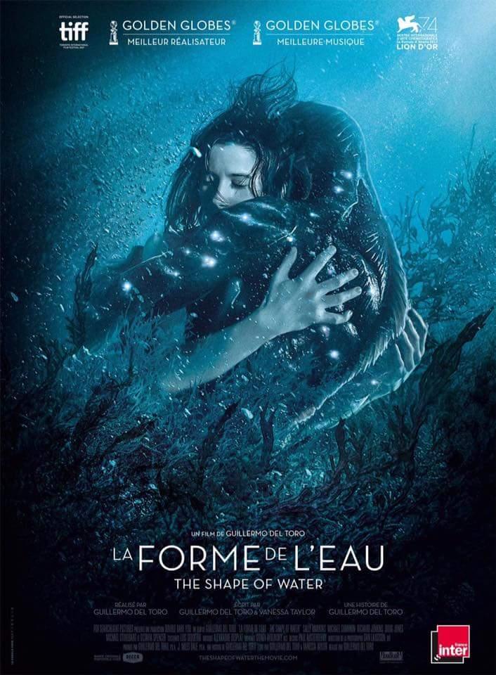 Superbe affiche française de #LaFormeDeLEau / #TheShapeOfWater réalisé par Guillermo Del Toro ( @RealGDT ).Le film a remporté 2 Golden Globes (meilleur réalisateur et meilleure musique) et le Lion d\