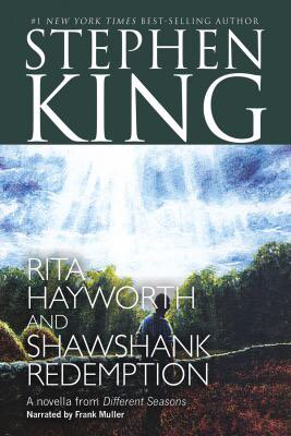 rita hayworth and shawshank redemption 11 essay Luis alban professor j kenny cin 100 sec#9044 {text:date} rita hayworth and shawshank redemption (stephen king) after i read the novella rita hayworth and shawshank redemption by stephen king and see the movie the shawshank redemption, based on the book, i have to denote some differences and similarities.