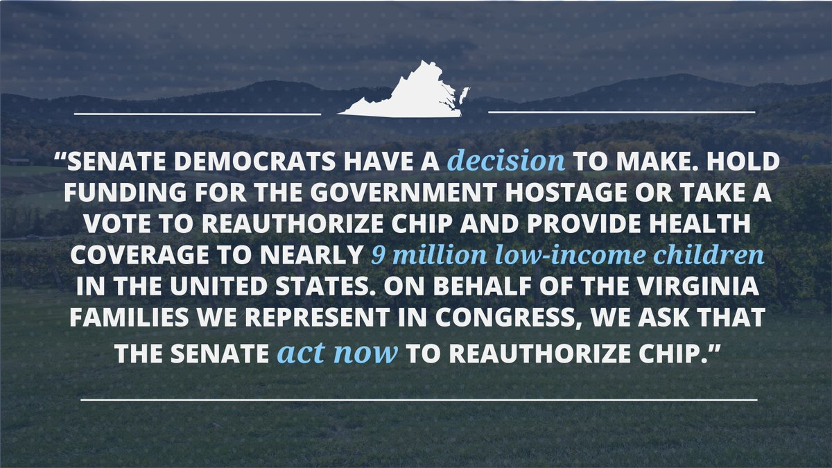 .@SenateDems have a choice to make. @timkaine &  are@MarkWarner you going to hold funding for the government hostage or take a vote to reauthorize CHIP & provide health coverage to nearly 9 million low-income children in the U.S.  #SchumerShutdownhttps://t.co/u54rlIHRTO