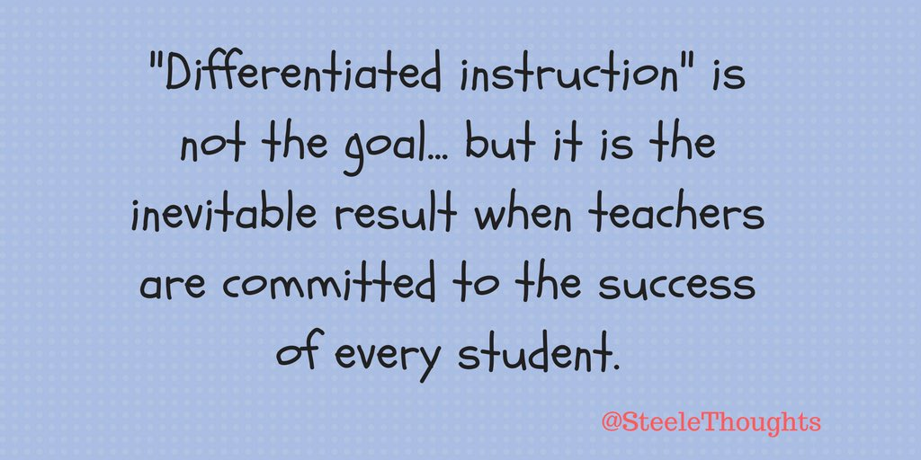 Danny Steele On Twitter Differentiated Instruction Is Not The