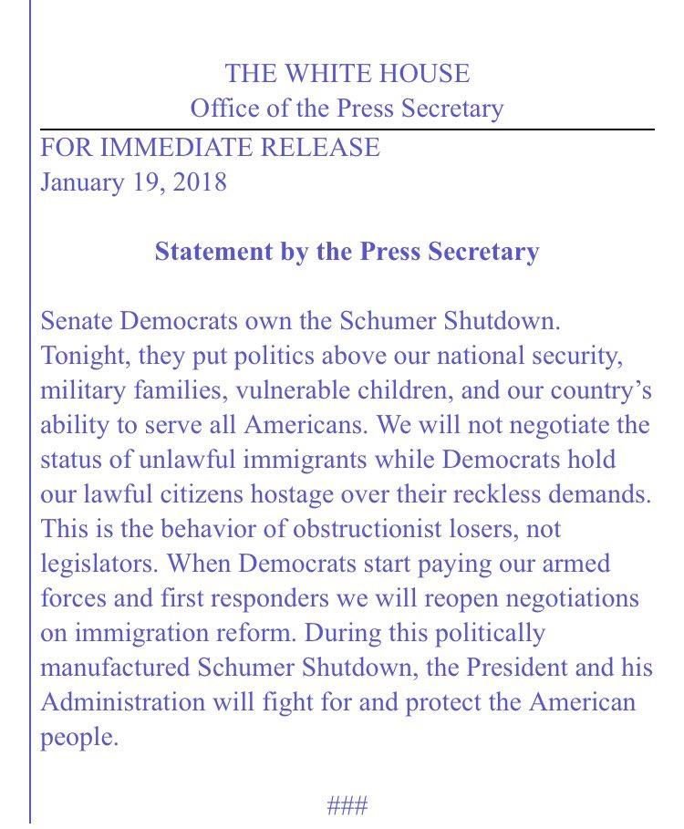 RT @PressSec: Official White House statement on #SchumerShutdown https://t.co/2PiPz2rJ3J