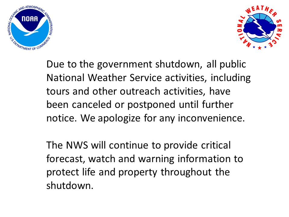 Some information relating to NWS activities during the shutdown. #azwx #cawx