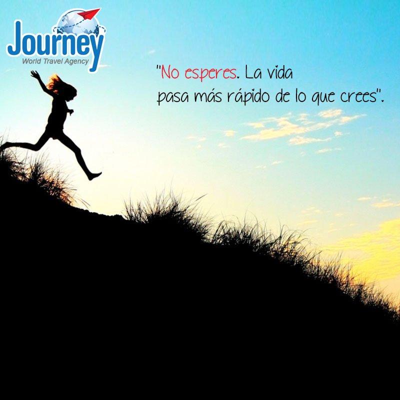 Journey World Travel En Twitter No Esperes Por El Momento