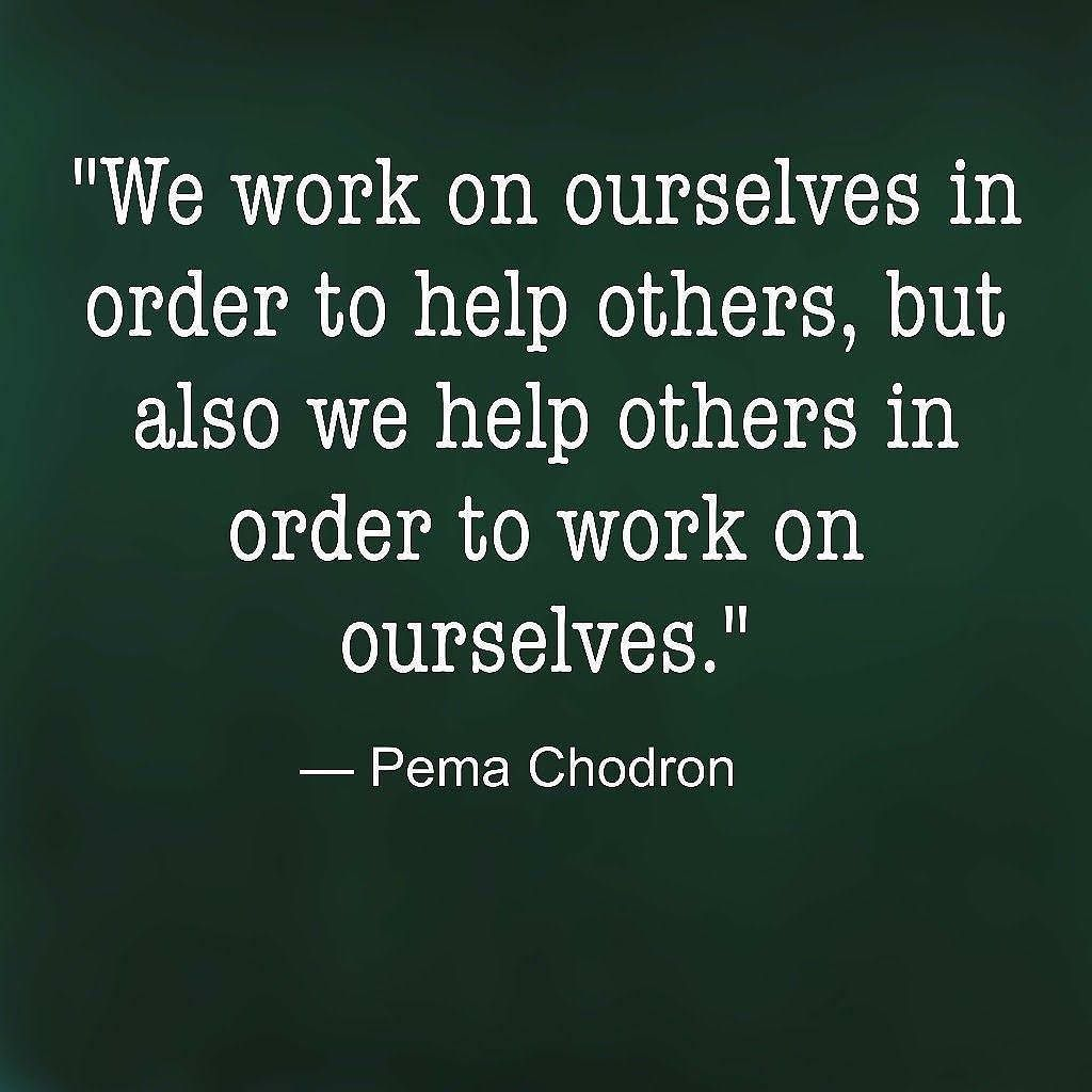 "Pema Chodron Quotes One Mind Dharma On Twitter ""a Beautiful Quote From Pema Chodron"