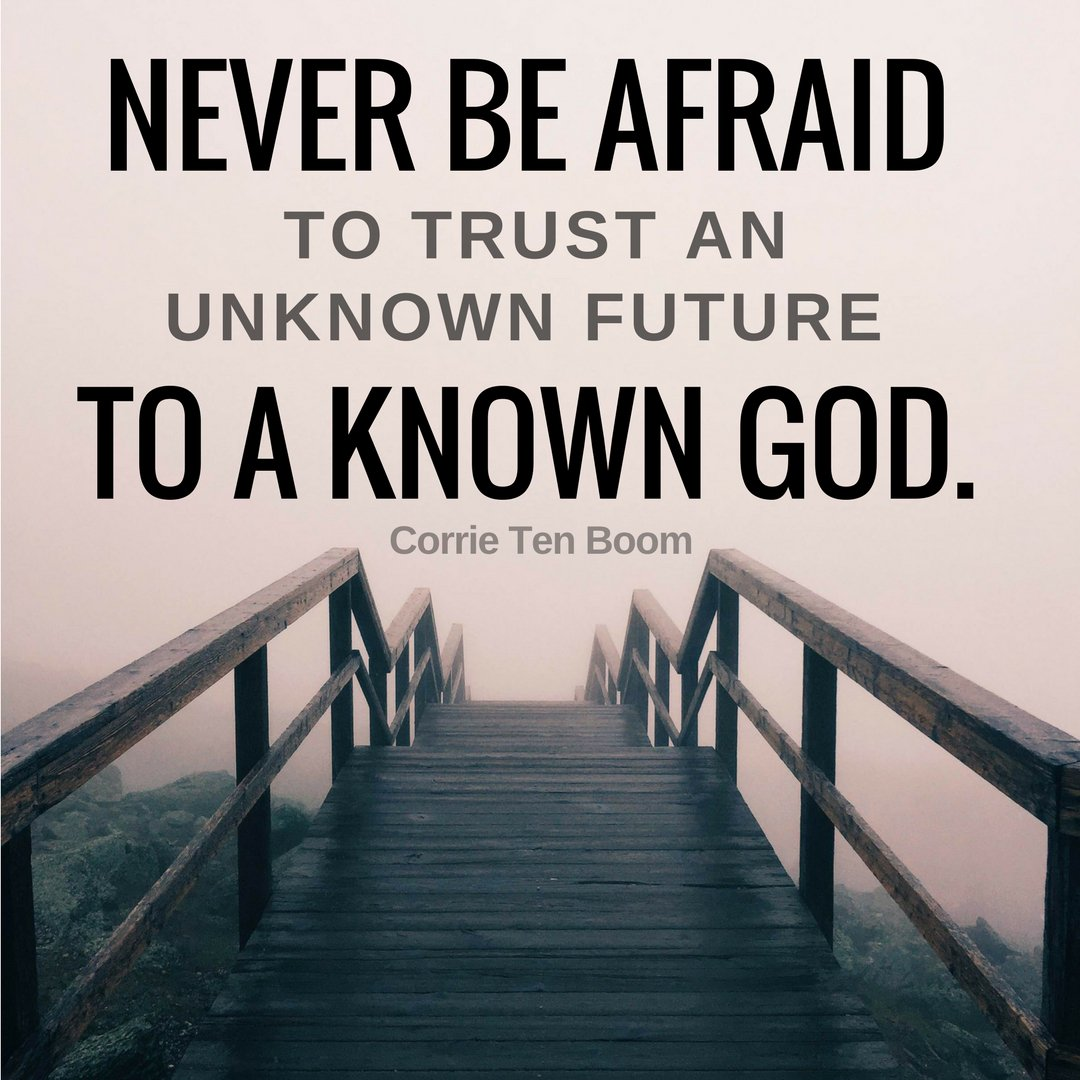 "Liberty University on Twitter: """"Never be afraid to trust an unknown future  to a known God."" – Corrie Ten Boom #MondayMotivation… """