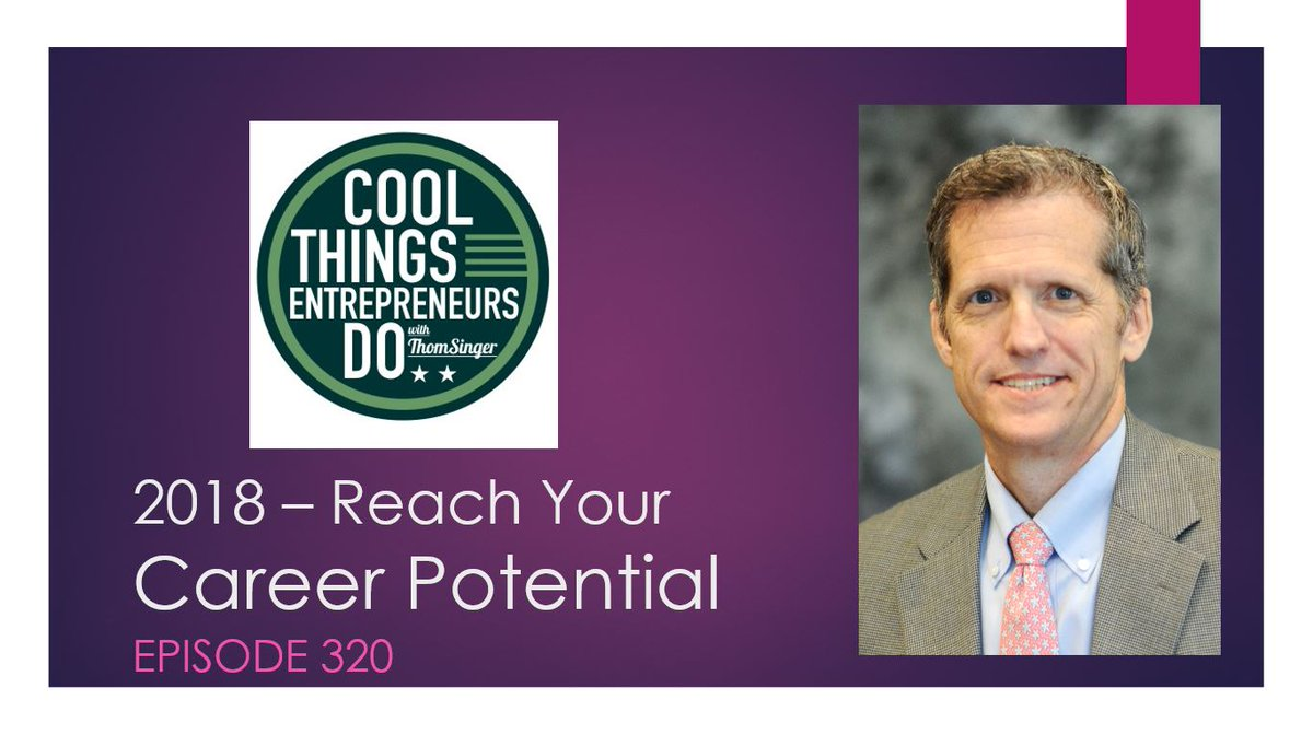 New Year Podcast Episode - Achieve Career Potential in 2018.  &quot;Cool Things Entrepreneurs Do&quot; episode #320   http:// thomsinger.com/career-potenti al-2018/ &nbsp; …  #Entrepreneurs #solopreneurs #biztips #careers #goals #goalsetting #domore #business #sidehustle #2018careergoals<br>http://pic.twitter.com/yxtW6kmSpQ