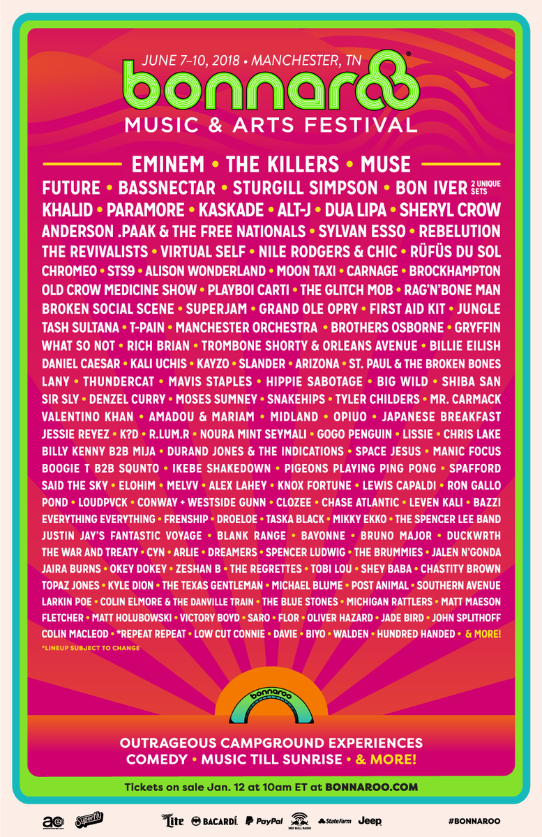 Bonnaroo On Twitter Your Bonnaroo 2018 Lineup Tickets On Sale