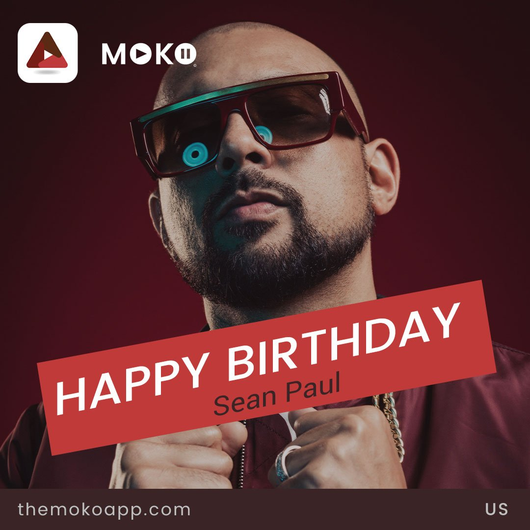 Happy Birthday Sean Paul