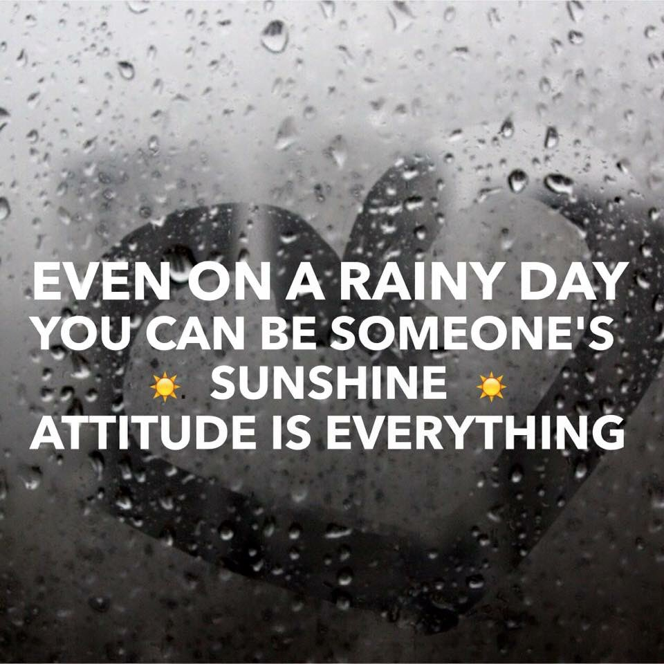 Andyfquotes On Twitter Even On A Rainy Day You Can Be Someones